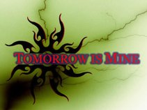 Tomorrow is Mine