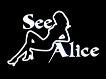 See Alice