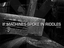 If Machines Spoke In Riddles