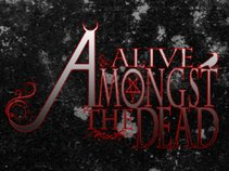 Alive Amongst The Dead