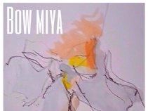 Bow Miya