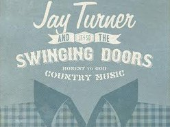 Image for Jay Turner and The Swinging Doors