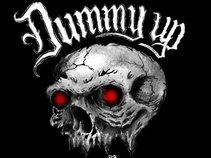 Dummy Up