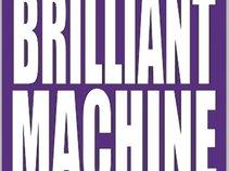 Brilliant Machine