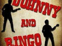 Johnny and Ringo