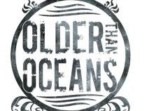Older Than Oceans
