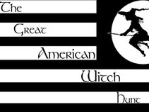 The Great American Witch Hunt