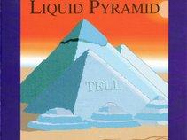 Liquid Pyramid