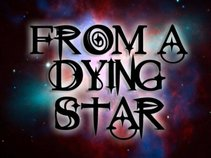 From A Dying Star