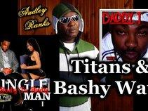Titans & bashy wave