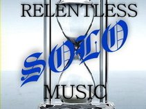 Solo-Relentless Music