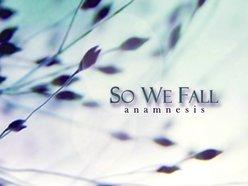 So We Fall