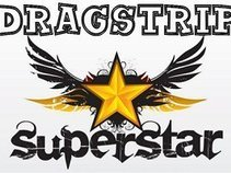 Dragstrip Superstar
