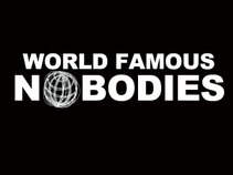 World Famous Nobodies