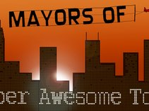 Mayors of Super Awesome Town