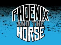 Phoenix And The Horse