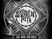 Upon A Broken Path