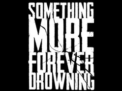 Image for Something More Forever Drowning