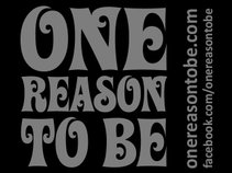 one reason to be...