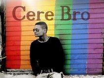 Cere Bro