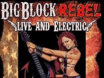 Big Block Rebel