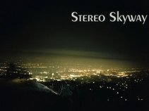 Stereo Skyway