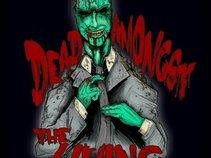 Dead Amongst The Living