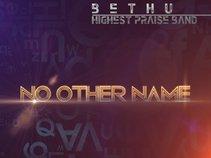 Bethu and Highest Praise