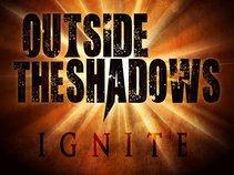 Outside The Shadows