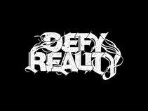 Defy Reality