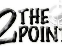 2 the Point Promotions