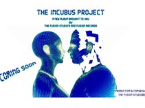 The Incubus Project