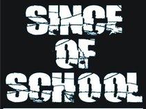 Since Of School