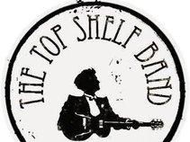 The Top Shelf Band