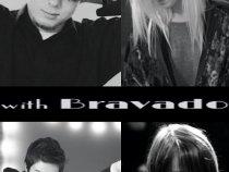 with Bravado