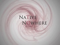 Native To Nowhere