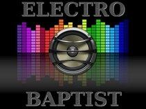 Electro Baptist
