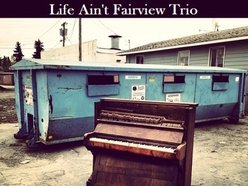 Image for Life Ain't Fairview Trio