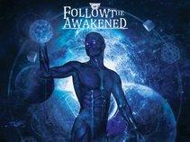 Follow The Awakened