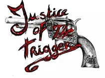 Justice of the Trigger