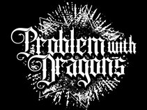 Problem With Dragons