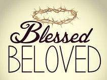 Blessed Beloved