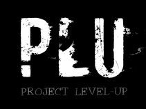 PROJECT LEVEL-UP (PLU)