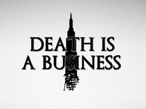 Death Is A Business