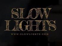 Slow Lights
