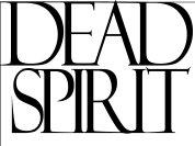 Dead Spirit