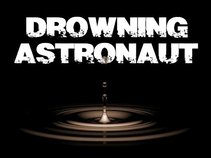 DROWNING ASTRONAUT