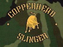 Copperhead Slinger