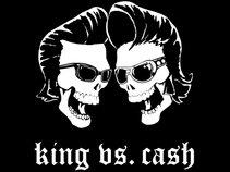 King vs Cash