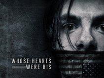 Whose Hearts Were His